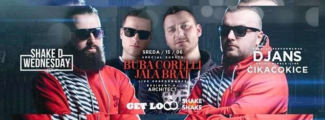 Shake D Wednesday: Buba Corelli / Jala Brat / Djans PROMO SINGL