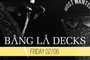 Bang La Decks ovog petka na Shake'n'Shake-u!