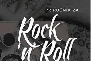 "Knjiga ""Priručnik za Rock'n'Roll"" - za sve ljubitelje muzike!"