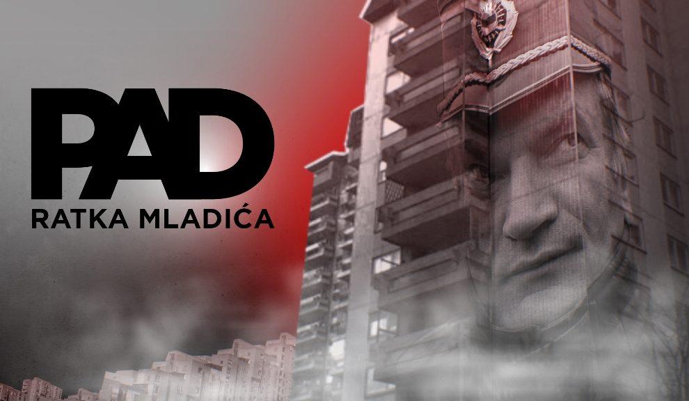 """""""Pad Haških begunaca – Ratko Mladić"""" - večeras u 22h na Prvoj"""