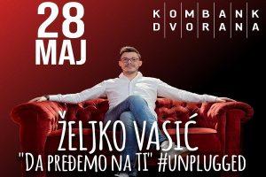 Koncert Željka Vasića 28.maja!