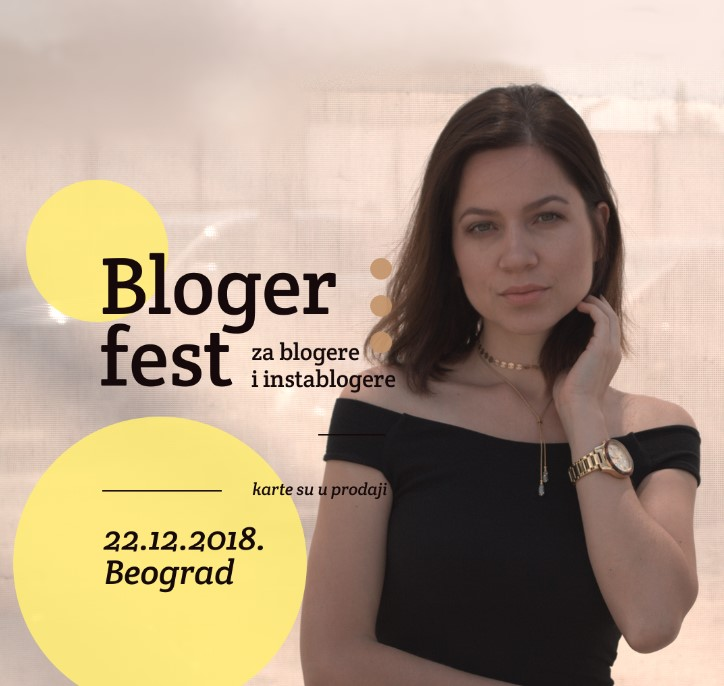 VIŠE OD FESTA - BLOGER FEST 2018!