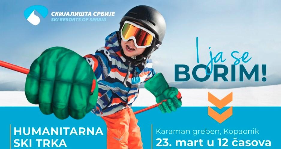 Humanitarna ski trka I ja se borim na Kopaoniku 23.marta u 12 časova