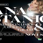 ANA STANIĆ – Pop simfonija u Novom Sadu i Nišu